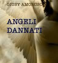 Angeli Dannati - Giusy Amoruso
